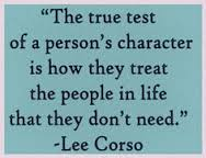 2013-12-16 quote true test of a persons character